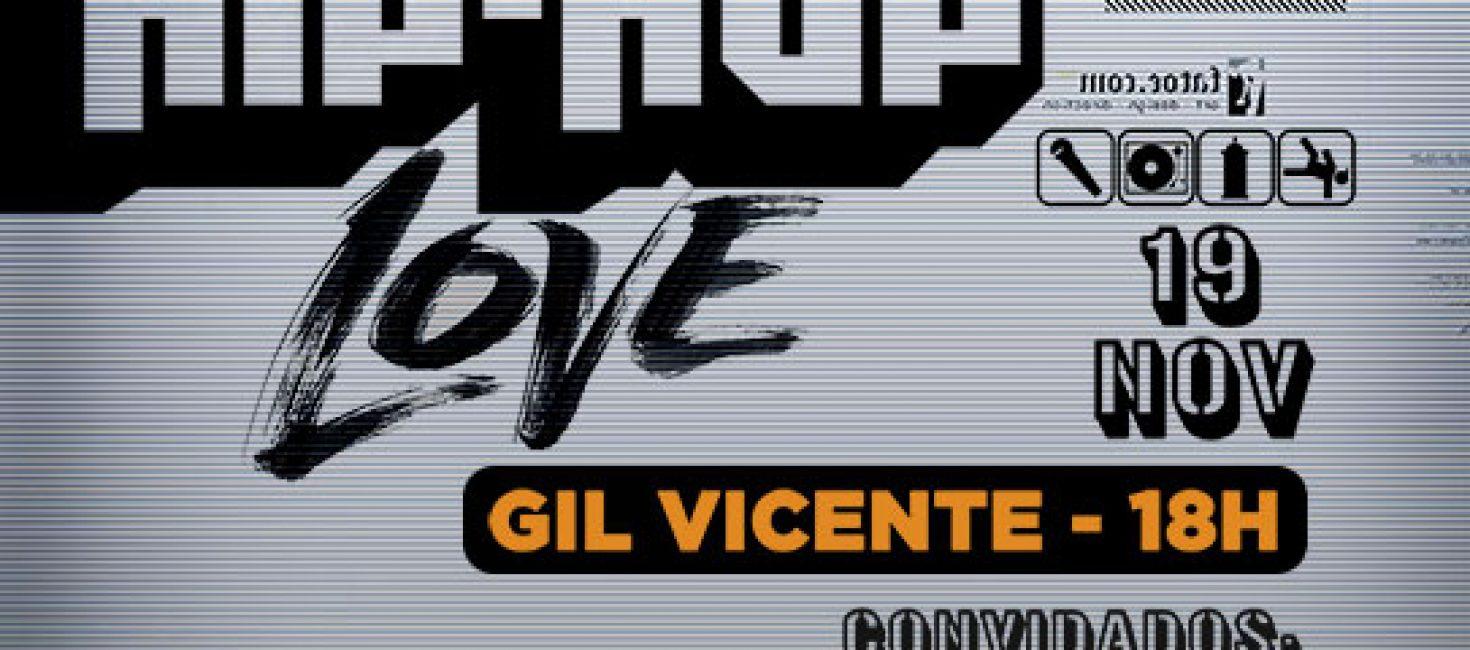Hip-Hop Love Anima Sábado do Gil Vicente