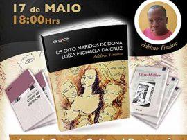 Adelino Timóteo lança Os Oito Maridos de Dona Luíza Michaela da Cruz