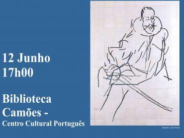 . O Camões – Centro Cultural Português em Maputo promove O Escritor do Mês de Junho é Luís de Camões (1524 – 1580)