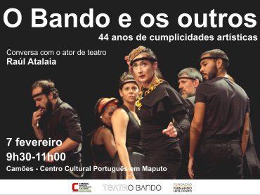 """CONVERSA SOBRE TEATRO: """"O BANDO E OS OUTROS, 44 ANOS DE CUMPLICIDADES ARTÍSTICAS"""""""